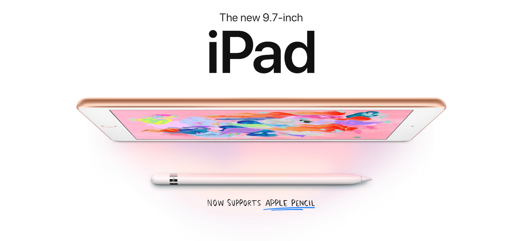 Новият iPad 9.7 инча с Apple Pencil